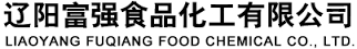 Liaoyang Fuqiang Food Chemical Co., Ltd.