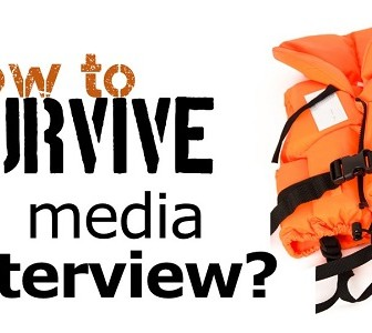 How to Survive a Media Interview